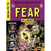 Ec Archives: The Haunt of Fear Volume 4: Volume 4 by Wally Wood