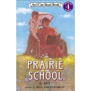 Prairie School by Avi