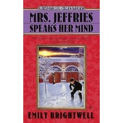 Mrs. Jeffries Speaks Her Mind by Emily Brightwell