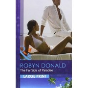 The Far Side of Paradise by Robyn Donald