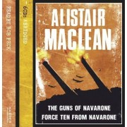 The Guns of Navarone / Force 10 from Navarone by Alistair MacLean