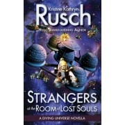 Strangers at the Room of Lost Souls by Kristine Kathryn Rusch