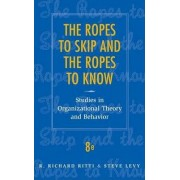 The Ropes to Skip and the Ropes to Know by R.Richard Ritti