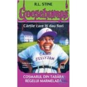 Goosebumps - Cosmarul din tabara Regelui Marmelada - R.L. Stine
