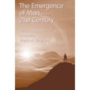 The Emergence of Man into the 21st Century by Patricia L. Munhall