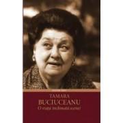 Tamara Buciuceanu o viata inchinata scenei - Bogdana Darie