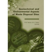 Geotechnical and Environmental Aspects of Waste Disposal Sites by R. W. Sarsby