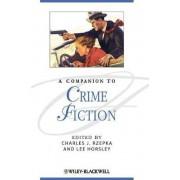 A Companion to Crime Fiction by Charles J. Rzepka