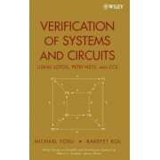 Verification of Systems and Circuits Using LOTOS, Petri Nets, and CCS by Michael Yoeli