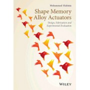 Shape Memory Alloy Actuators: Design, Fabrication and Experimental Evaluation