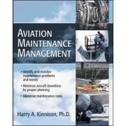 Aviation Maintenance Management by Harry A. Kinnison