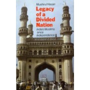 Legacy of a Divided Nation by Mushirul Hasan
