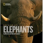 Face to Face with Elephants by Dereck Joubert