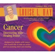 Cancer by Louise L. Hay