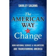 The American Way to Change by Shirley Sagawa