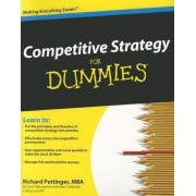 Competitive Strategy For Dummies by Richard Pettinger