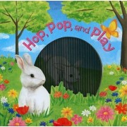 Hop, Pop, and Play by Kate Ohrt
