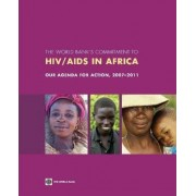 The World Bank's Commitment to HIV/AIDS in Africa by World Bank