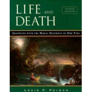 Life and Death by Louis P. Pojman