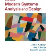 Modern Systems Analysis and Design by Jeffrey A. Hoffer