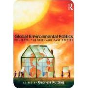 Global Environmental Politics by Gabriela Kutting