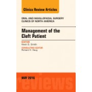 Management of the Cleft Patient, an Issue of Oral and Maxillofacial Surgery Clinics of North America