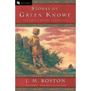 The Stones of Green Knowe by L M Boston