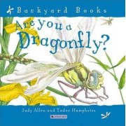 Are You a Dragonfly? by Judy Allen