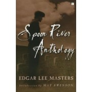 Spoon River Anthology by Edgar Lee Masters