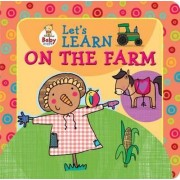Baby Steps - Let's Learn Farm Animals by Katie Saunders