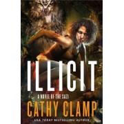 Illicit: A Novel of the Sazi