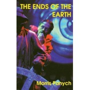 The Ends of the Earth by Morris Panych