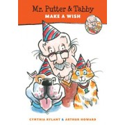 Mr Putter and Tabby Make a Wish by Cynthia Rylant