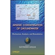 Arsenic Contamination of Groundwater by Satinder Ahuja