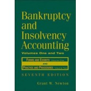 Bankruptcy and Insolvency Accounting: v. 1 & 2 by G. W. Newton
