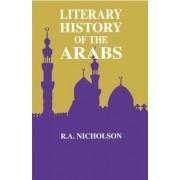 Literary History Of The Arabs by Reynold A. Nicholson