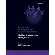 Sulfur-Containing Reagents by Leo A. Paquette
