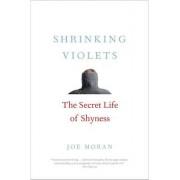 Shrinking Violets: The Secret Life of Shyness