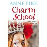 Charm School by Anne Fine