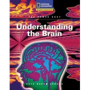 Reading Expeditions (Science: The Human Body): Understanding the Brain by Kate Boehm Jerome