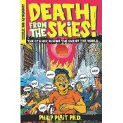 Death from the Skies! by Philip Plait