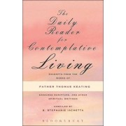 The Daily Reader for Contemplative Living by S.Stephanie Iachetta