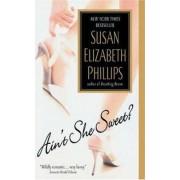 Ain't She Sweet? by Susan Elizabeth Phillips
