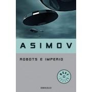 Robots e imperio / Robots and Empire by Isaac Asimov