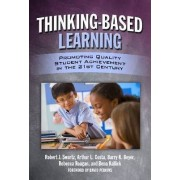 Thinking-Based Learning by Robert J Swartz