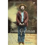 The Poems of Sidney West by Juan Gelman