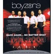 Boyzone - Back Again.. No Matter What (0602517827127) (1 BLU-RAY)