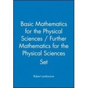 Basic Mathematics for the Physical Sciences: AND Further Mathematics for the Physical Sciences by Robert Lambourne