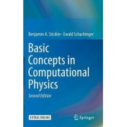 Basic Concepts in Computational Physics 2016 by Benjamin A. Stickler