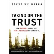Taking on the Trust by Steve Weinberg